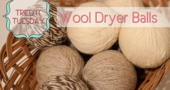 Tried It Tuesday: Wool Dryer Balls