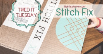 Life in Lape Haven: Tried It Tuesday - Stitch Fix box