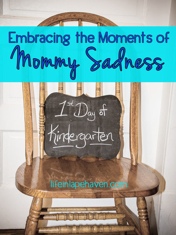 Embracing Moments of Mommy Sadness - Life in Lape Haven