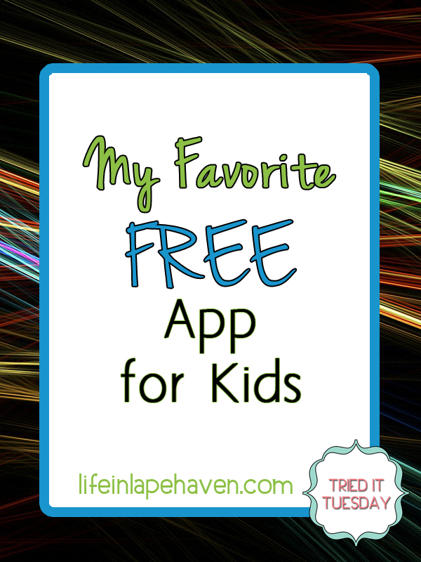 My Favorite FREE App for Kids