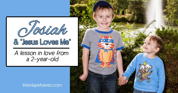 "Josiah & Jesus Loves Me: A Lesson in Love from a 2-year-old, Life in Lape Haven. My toddler's version of ""Jesus Loves Me"" is a great reminder that because Jesus loves others, we do, too."