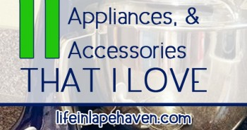 Life in Lape Haven: Tried It Tuesday - 11 Kitchen Gadgets, Appliances, and Accessories that I Love.