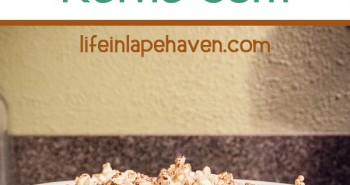 Life in Lape Haven: Cinnamon Sugar Kettle Corn recipe. A quick, tasty, and fairly healthy stovetop popcorn recipe using coconut oil.