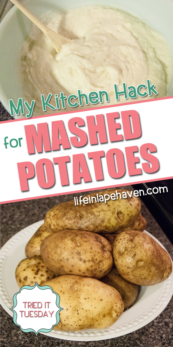 Life in Lape Haven: Tried It Tuesday - My Kitchen Hack for Mashed Potatoes. Baked mashed potatoes make dinner preparation easier for me.