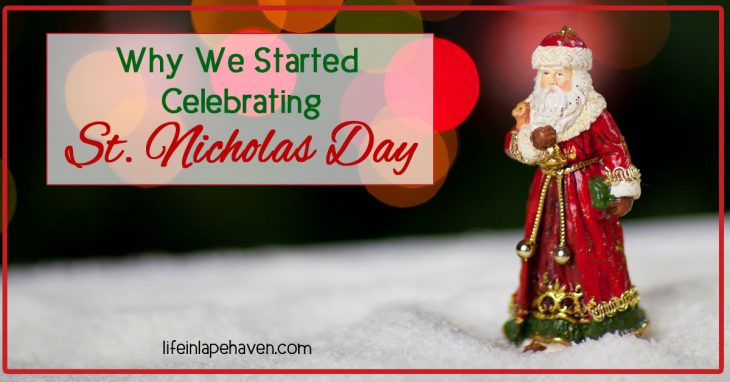 "Why We Started Celebrating St. Nicholas Day - Life in Lape Haven. While our family doesn't ""do"" Santa Claus, we do observe Saint Nicholas Day, because honoring the true story of St. Nicholas helps keep the focus on Jesus throughout the entire Christmas holiday season."