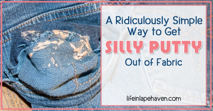 Life in Lape Haven: A Ridiculously Simple Way to Get Silly Putty Out of Fabric