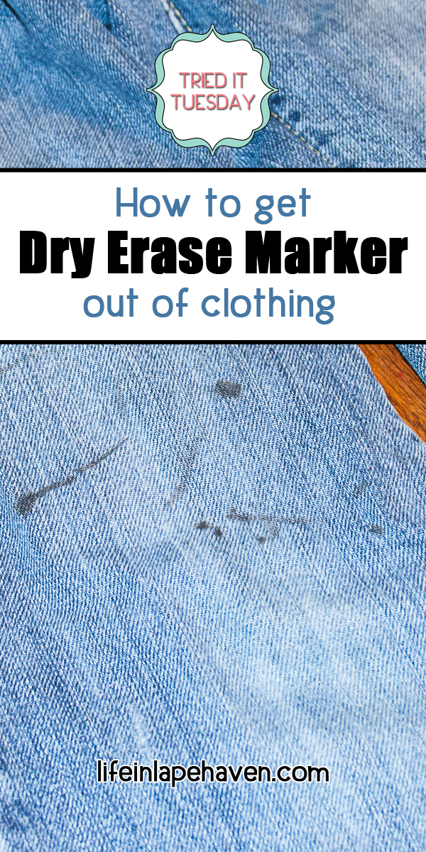 Life in Lape Haven: Tried It Tuesday - How to get Dry Erase Marker out of Clothing. When my son kept coming home with dry erase marker on his jeans, I had to find a way to save his pants from being ruined and permanently stained by the marker. I finally found a solution.