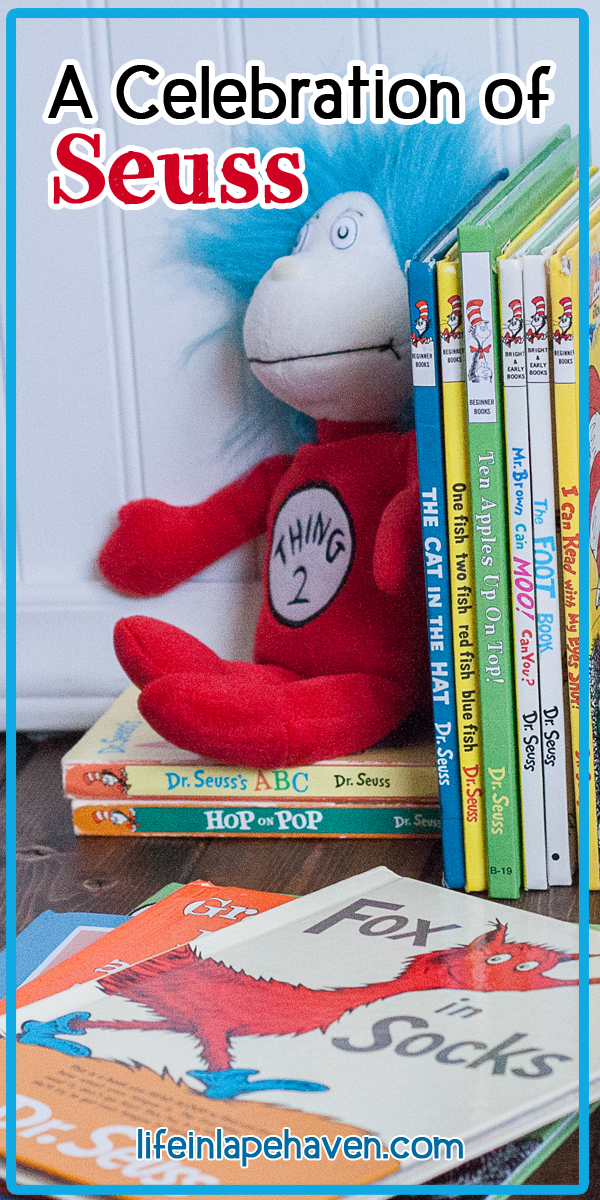 Life in Lape Haven: A Celebration of Seuss. For Dr. Seuss' birthday, I'm sharing our favorite quotes and our family's memories from reading his classic books, such as The Cat in the Hat, Green Eggs and Ham, Fox in Socks, and One Fish Two Fish Red Fish Blue Fish.