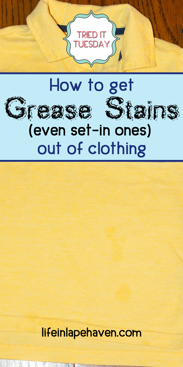 Life in Lape Haven - Tried It Tuesday: How to Get Grease Stains (Even Set-In Ones) Out of Clothing - After finding grease and oil spots on my son's shirts, ones that had already been washed and dried, I decided to find a simple way to get the grease and oil stains out of his clothing.