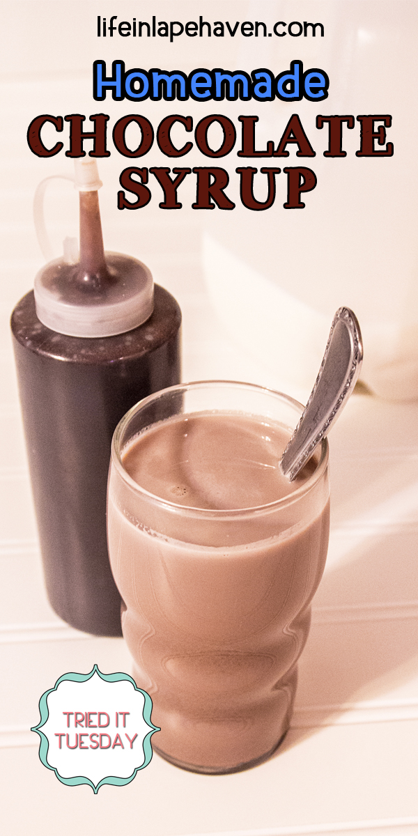 Life in Lape Haven - Tried It Tuesday: Homemade Chocolate Syrup. An easy, inexpensive, healthier, and delicious homemade chocolate syrup that will guarantee you'll never need store-bought again. Great for chocolate milk & as an ice cream topping! Yummy.