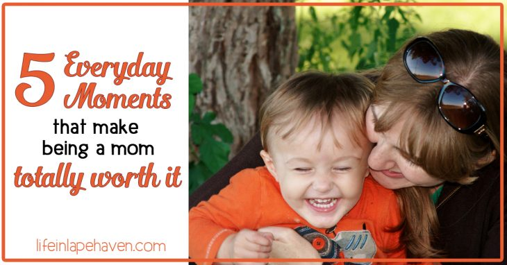 5 Everyday Moments That Make Being a Mom Totally Worth It, Life in Lape Haven. Being a parent is hard, and some days are difficult. However, even on the roughest days, there are moments that can remind us of how wonderful it is to be a mom or dad and how precious our children are to us.
