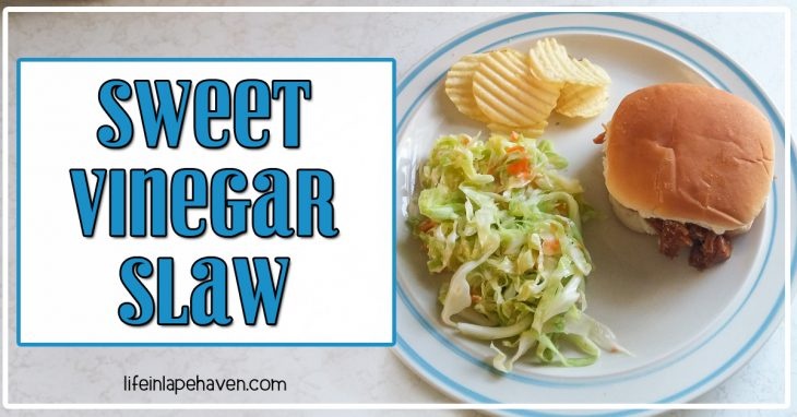 Sweet Vinegar Slaw - Life in Lape Haven. A yummy recipe for a vinegar-based slaw that is always a summer hit. Great side dish for barbecue and easy to make.