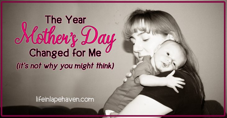 Life in Lape Haven: The Year Mother's Day Changed for Me. Few holidays can be as emotional as Mother's Day, with joy, heartache, and frustration all coming together as we celebrate the journey of motherhood. No matter her story, every mom deserves to be acknowledged, encouraged, and supported, especially on Mother's Day.