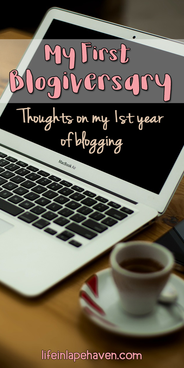 Life in Lape Haven: My First Blogiversary: Thoughts of My 1st Year of Blogging. As I celebrate the first anniversary of my blog, I'm sharing how much this unexpected path has blessed me.