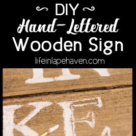 "Life in Lape Haven: Tried It Tuesday: DIY Hand-Lettered Wooden Sign. One of the projects I wanted to complete for decorating our boys' new combined room was this DIY Hand-Lettered Wooden Sign featuring a scripture that fits their ""adventure"" theme. Here's how I made this wall art at home."