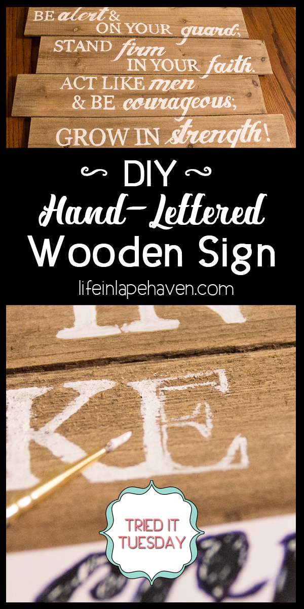"""Life in Lape Haven: Tried It Tuesday: DIY Hand-Lettered Wooden Sign. One of the projects I wanted to complete for decorating our boys' new combined room was this DIY Hand-Lettered Wooden Sign featuring a scripture that fits their """"adventure"""" theme. Here's how I made this wall art at home."""