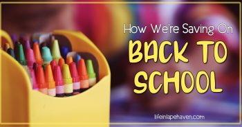 How We're Saving on Back to School, Life in Lape Haven. With two boys heading to school this year, we have twice the supplies to buy as we outfit the boys for their new year. So, I've been looking for ways to save and tips that will stretch our back to school budget as we get ready for that first bell in a couple of weeks. Here are ways we've been saving so far and how you can, too.